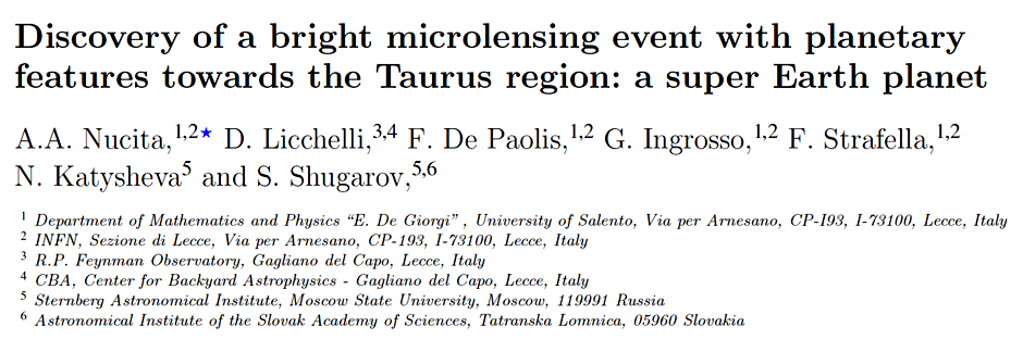 Discovery of a bright microlensing event with planetary features towards the Taurus region: a super Earth planet